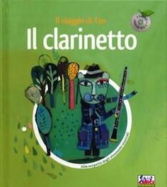 Alla Scoperta degli Strumenti Musicali Il Clarinetto con CD