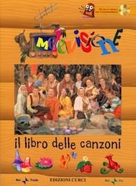 Il Libro delle Canzoni della Melevisione con CD
