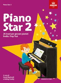Piano Star 2 - 26 brani per giovani pianisti. Livello: Prep Test