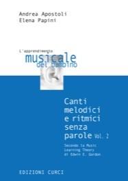 Canti melodici e ritmici senza parole secondo la Music Learning Theory di Edwin E. Gordon Vol.2