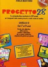 Progetto 28 Liv.2 Libro dell'Insegnante con CD