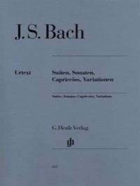 Suites, Sonatas, Capriccios, Variations (Urtext)