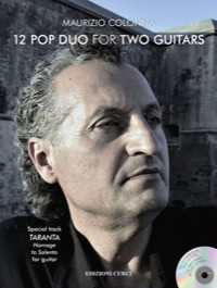 12 Pop duo for two guitars - Special track TARANTA - Homage to Salento, for guitar con CD