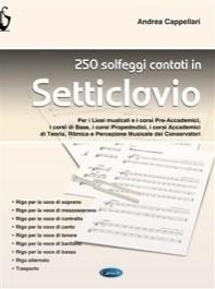 250 Solfeggi cantati in setticlavio