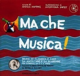 Ma Che Musica Vol.1 con CD