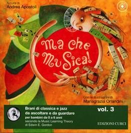 Ma Che Musica Vol.3 con CD