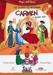 Alla Scoperta del Melodramma - Carmen di G.Bizet con CD
