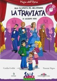 Alla Scoperta del Melodramma - La Traviata di G.Verdi con CD