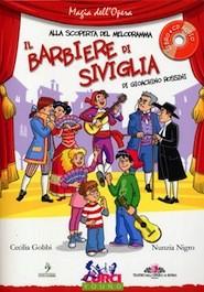 Alla Scoperta del Melodramma - Il Barbiere di Siviglia di G.Rossini con CD