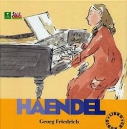 Alla Scoperta dei Compositori G.F.Haendel con CD