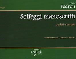 Solfeggi Manoscritti Parlati e Cantati 1° serie