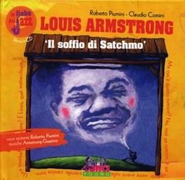 Le Fiabe del Jazz Louis Armstrong 'Il Soffio di Satchmo' con CD