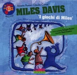 Le Fiabe del Jazz Miles Davis 'I Giochi di Miles' con CD