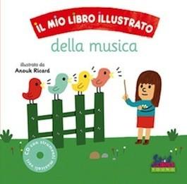 Il Mio Libro Illustrato della Musica con CD