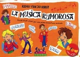 La Musica Rumorosa con CD