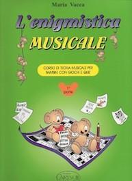 L'Enigmistica Musicale Vol.1
