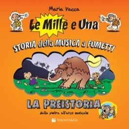 Le mille e una storia della musica a fumetti - La preistoria - dalla pietra all'arco musicale