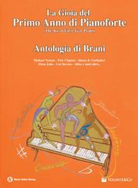 La Gioia del Primo Anno di Pianoforte - Antologia di brani