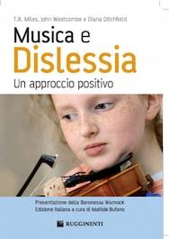 Musica e dislessia. Un approccio positivo.