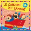 Le canzoni dei bambini con CD