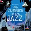 Una classica serata jazz con CD