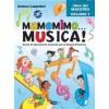 Mamemimo Musica! Libro del maestro vol.1