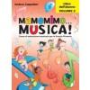 Mamemimo Musica! Libro dell'alunno vol.2