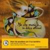Ma Che Musica..in Dolce Attesa con CD