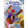 La Chitarra Volante vol.1 Nuova Edizione