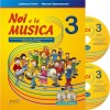 Noi e la musica vol.3 + CD Insegnante