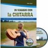 In viaggio con la chitarra con CD