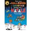 Da Halloween a Carnevale….