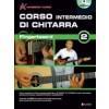 Corso Intermedio per chitarra – Fingerboard vol. 2 (Libro + DVD)